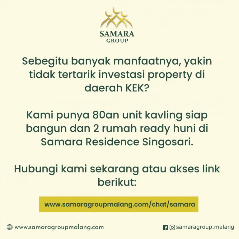 Enaknya Investasi Properti di KEK, Apa Saja Manfaatnya (2)