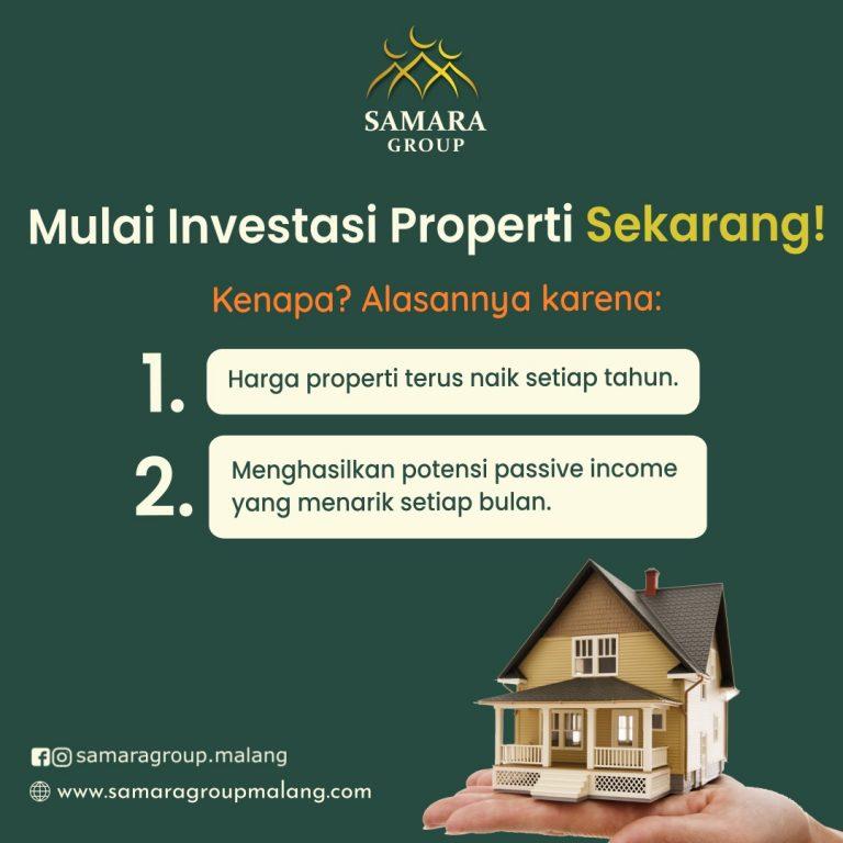 Mulai Investasi Property Sekarang! Alasannya Karena