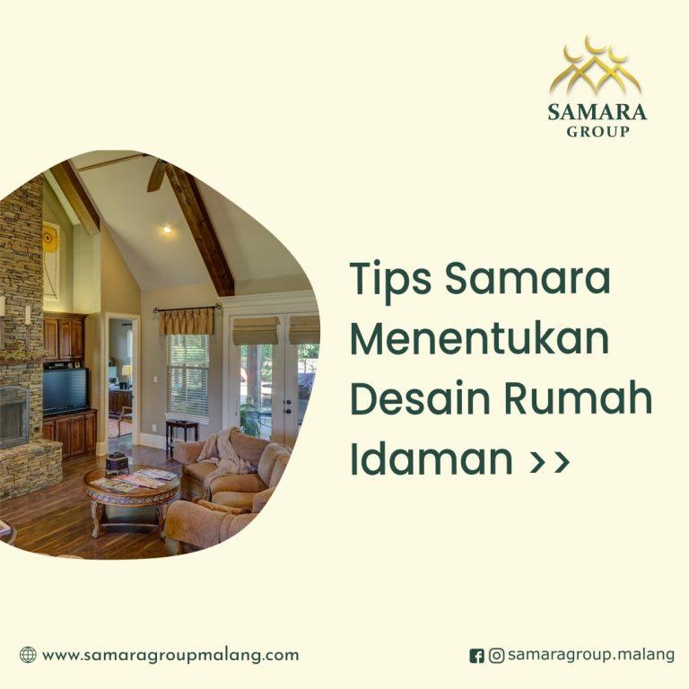 Tips Samara Menentukan Desain Rumah Idaman