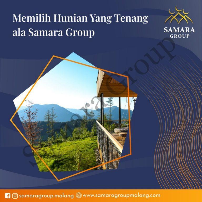 Memilih Hunian Yang Tenang ala Samara Group