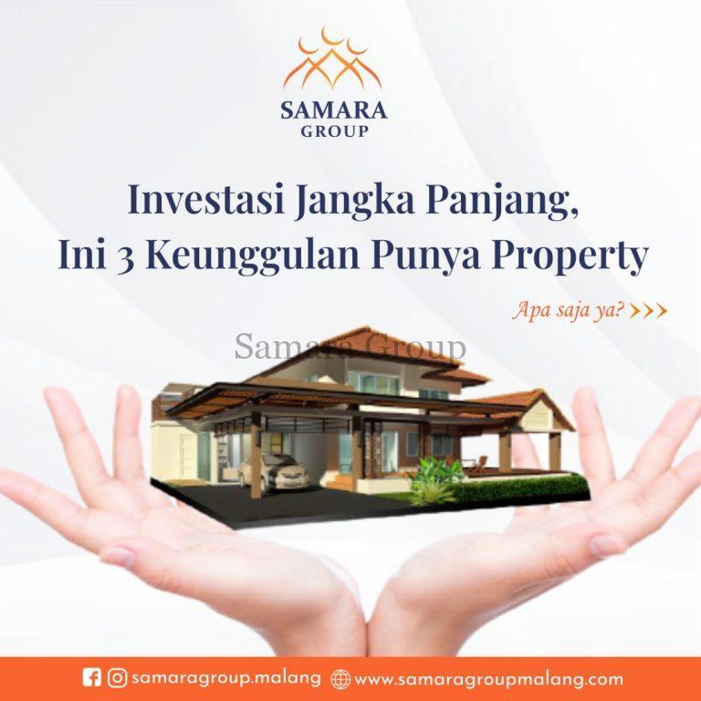 Investasi Jangka Panjang, ini 3 Keunggulan Punya Property